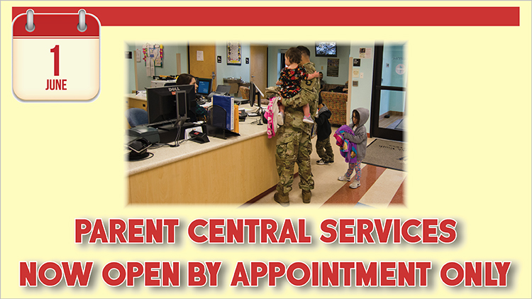 Parent Central Services now open by appointment only