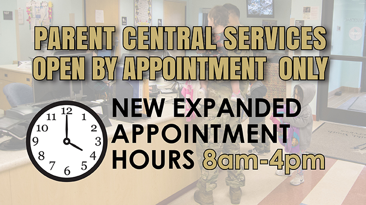 Parent Central Services open by appointment only