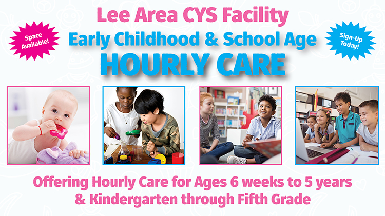 Lee Area CYS Facility Early Childhood & School Age Hourly Care