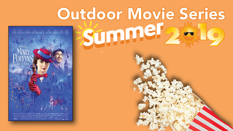 Outdoor Summer Movie Series (Mary Poppins Returns)