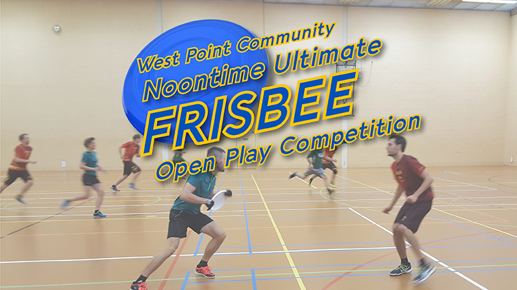 West Point Community Noontime Ultimate Frisbee Open Play Competition