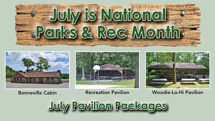 July is National Parks & Rec Month