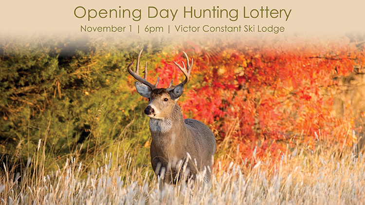 Opening Day Hunting Lottery