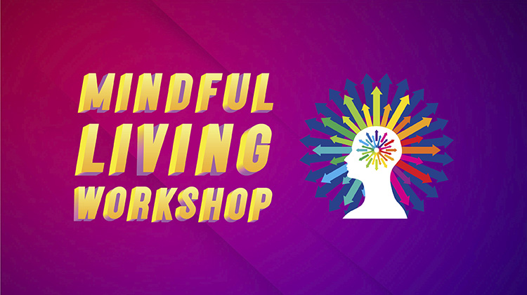 Mindful Living Workshop