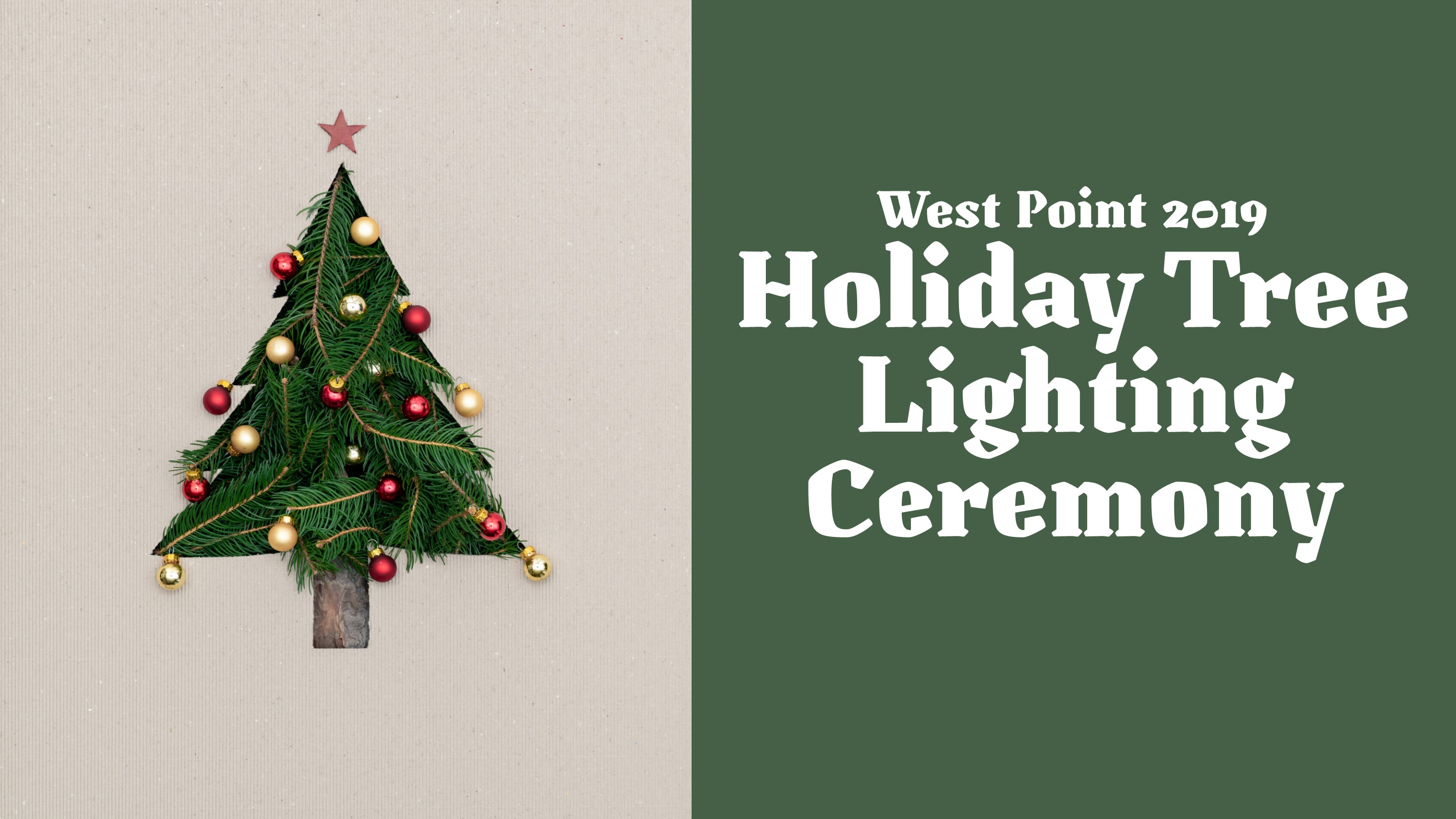West Point 2019 Holiday Tree Lighting Ceremony