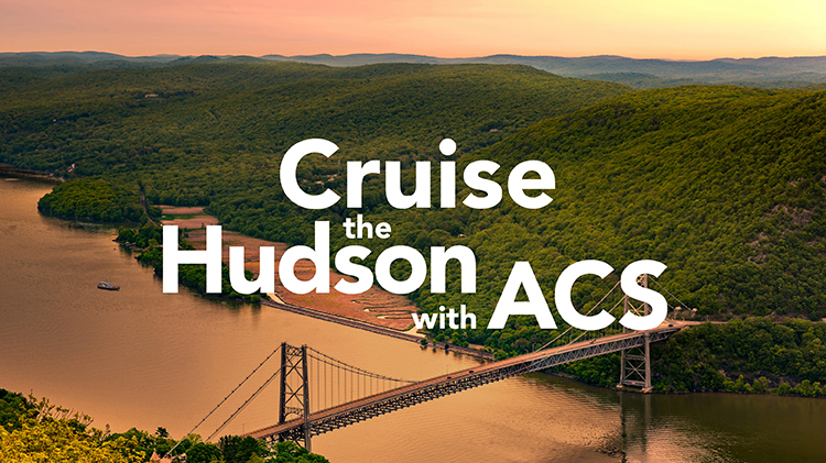 Cruise the Hudson with ACS