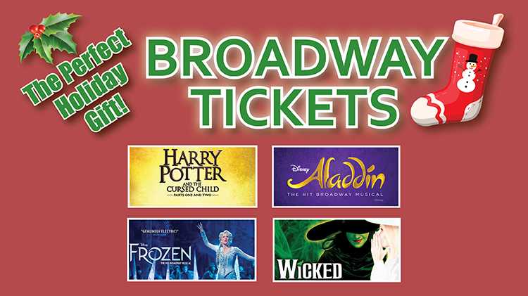 The Perfect Holiday Gift! Broadway Tickets