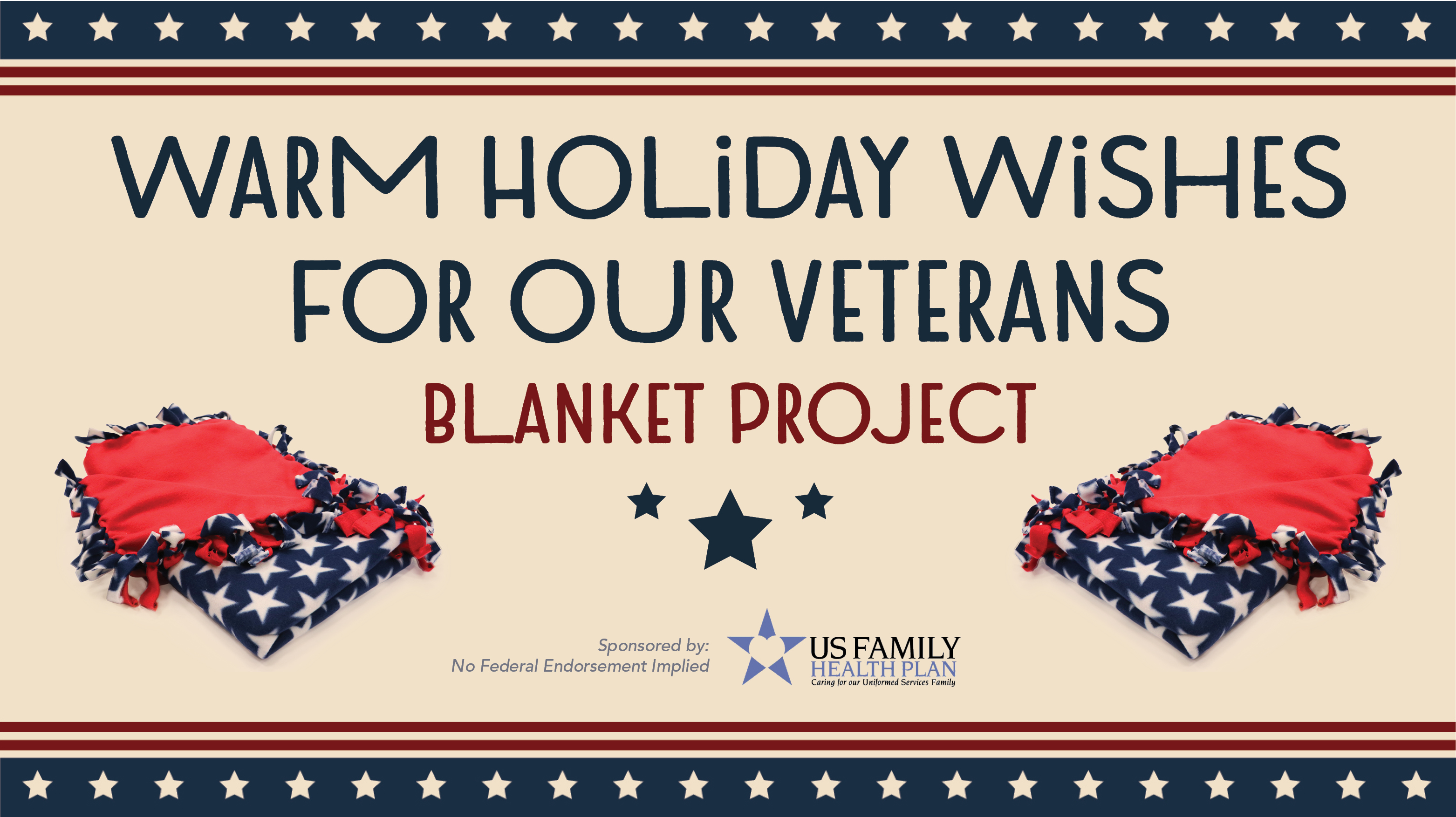 Warm Holiday Wishes For Our Veterans: Blanket Project