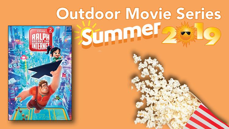 Outdoor Summer Movie Series (Ralph Breaks the Internet)