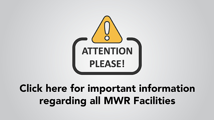 COVID19 - ALL MWR FACILITY & PROGRAM UPDATES