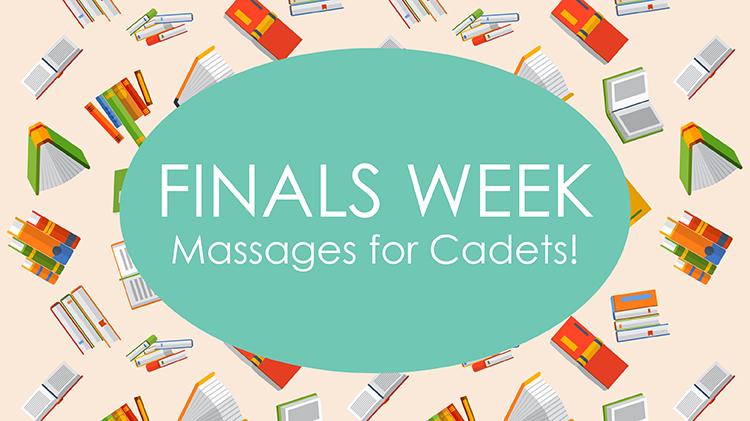 Finals Week Massages for Cadets